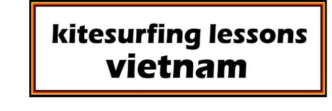 kitesurfing lessons Ho Chi Minh y Vung Tau